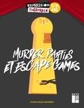V Khourdhi - Murder parties et escape games.