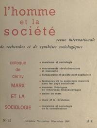 V. L. Allen et T. H. Bottomore - Marx et la sociologie - Colloque de Cerisy la-Salle, 14-21 septembre 1968.