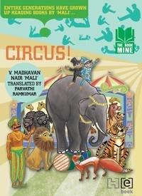 V.Madhavan Nair et Parvathi Ramkumar - Circus!.
