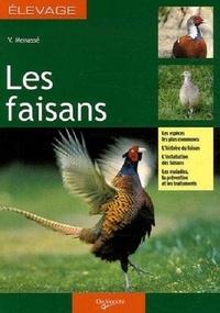 V Menasse - Les faisans - Guide de l'élevage rentable.