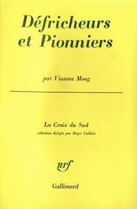 V Moog - Défricheurs et pionniers.