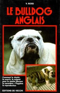 V Rossi - Le bulldog anglais.
