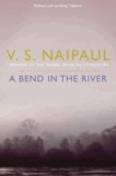 V. S. Naipaul - A Bend in the River.