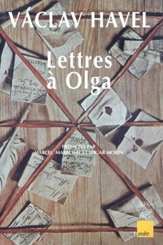 Vaclav Havel - Lettres à Olga.