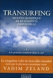 Vadim Zeland - Transurfing, modèle quantique de réalisation individuelle - Tome 5, Les pommes tombent dans le ciel.