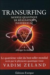 Era-circus.be Transurfing, modèle quantique de réalisation personnelle - Tome 4, Diriger la réalité Image