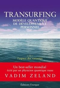 Téléchargement gratuit de manuels scolaires Transurfing T1 - Modèle quantique de développement personnel  - L'espace des variantes ePub PDB 9782702918784 (French Edition)