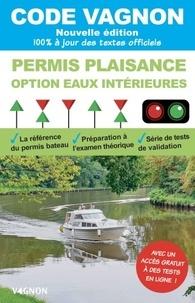 Vagnon - Code Vagnon Permis Plaisance option eaux intérieures - 100% à jour des textes officiels.