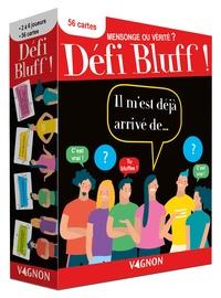 Vagnon - Défi Bluff : mensonge ou vérité ?.