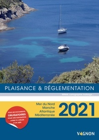 Vagnon - Plaisance et réglementation - Mer du Nord, Manche, Atlantique, Méditerranée.