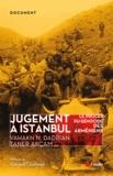Vahakn Dadrian et Taner Akçam - Jugement à Istanbul - Le procès du génocide des Arméniens.