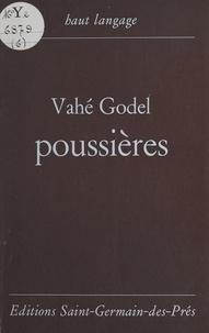 Vahé Godel - Poussières.