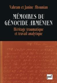 Vahram Altounian et Janine Altounian - Mémoires du génocide arménien - Héritage traumatique et travail analytique.