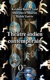 Vaid Krishna Baldev et Dharamvir Bharati - Théâtre indien contemporain.