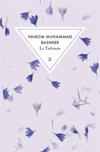 Vaikom Muhammad Basheer - Le Talisman.