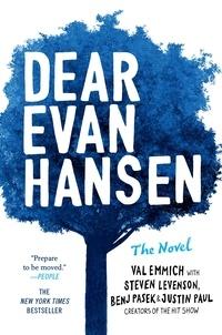 Val Emmich et Steven Levenson - Dear Evan Hansen - THE NOVEL.