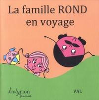 Val - La famille Rond en voyage.
