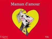 Val - Maman d'amour.