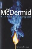 Val McDermid - Alle Rache will Ewigkeit.