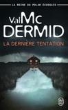 Val McDermid - La dernière tentation.