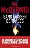 Val McDermid - Sans laisser de traces.
