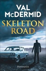 Val McDermid - Skeleton Road.