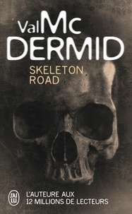 Val McDermid - Skeleton Road.