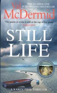 Val McDermid - Still life - A Karen Pirie thriller.