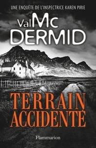 Val McDermid - Terrain accidenté.