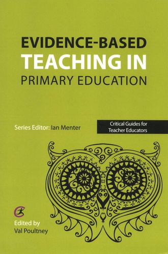 Val Poultney - Evidence-based teaching in primary education.