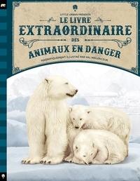Val Walerczuk et Geneviève Morgan - Le Livre extraordinaire des animaux en danger.