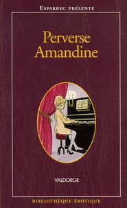 Valdorge - Perverse Amandine.