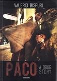 Valeio Bispui - Paco a drug story.