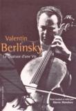 Valentin Berlinsky - Le quatuor d'une vie.