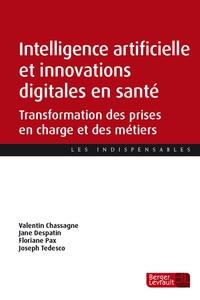 Valentin Chassagne et Jane Despatin - Intelligence artificielle et innovations digitales en santé - Transformation des prises en charge et des métiers.