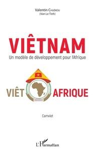 Galabria.be Viêtnam - Un modèle de développement pour l'Afrique Image