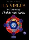 Valentin Clastrier - La vielle et l'univers de l'infinie roue-archet. 1 DVD