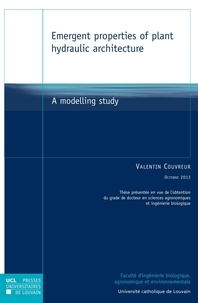 Valentin Couvreur - Emergent properties of plant hydraulic architecture - A modelling study.