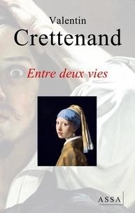 Valentin Crettenand - Entre deux vies, nouvelle fantastique.