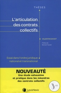 Valentin Daviot - L'articulation des contrats collectifs - Essai dans l'ordre juridique national et transnational.
