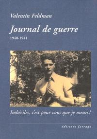 Valentin Feldman - Journal de guerre - 1940-1941.