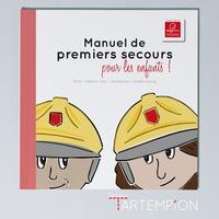 Valentin Gaci - Manuel de premiers secours pour les enfants !.