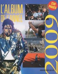 Valentin Goux - L'album de l'année 2009 - Perspectives 2010.