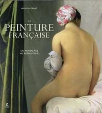Valentin Grivet - La peinture française - Du Moyen Age au romantisme (1100-1870).