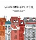 Valentin Mathé - Des monstres dans ma ville.