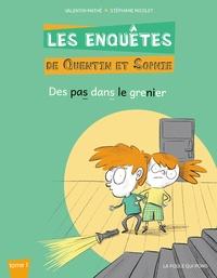 Valentin Mathé - Les enquêtes de Quentin et Sophie Tome 1 : Des pas dans le grenier.