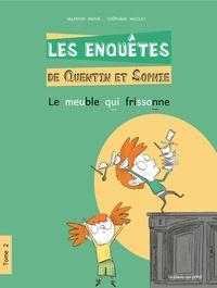 Valentin Mathé - Les enquêtes de Quentin et Sophie Tome 2 : Le meuble qui frissonne.