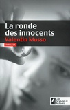 Valentin Musso - La ronde des innocents.