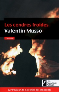 Valentin Musso - Les cendres froides.
