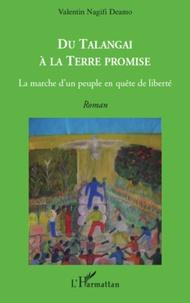Lemememonde.fr Du Talengai à la terre promise - La marche d'un peuple en quête de liberté Image